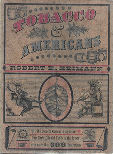 9781299725324: Tobacco and Americans