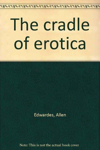 9781299728332: The Cradle of Erotica