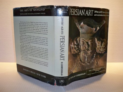9781299732193: Persian art, Parthian and Sassanian dynasties, 249 B.C.-A.D. 651 (The Arts of mankind)