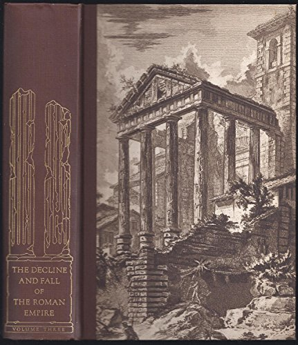 The History of the Decline and Fall: Gibbon, Edward
