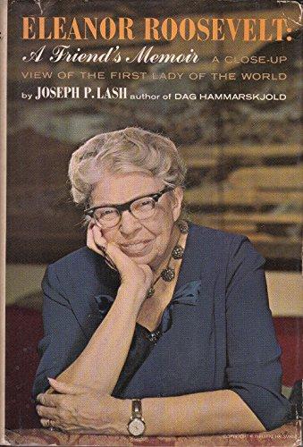 Eleanor Roosevelt;: A friend's memoir (1299776035) by Joseph P Lash