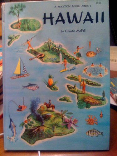 9781299779778: A Maxton book about Hawaii, (Maxton books for young people)