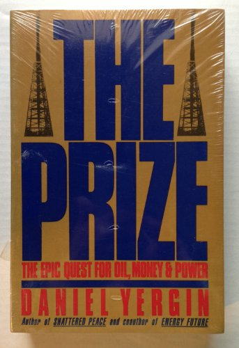 9781299779860: The Prize: The Epic Quest for Oil, Money and Power