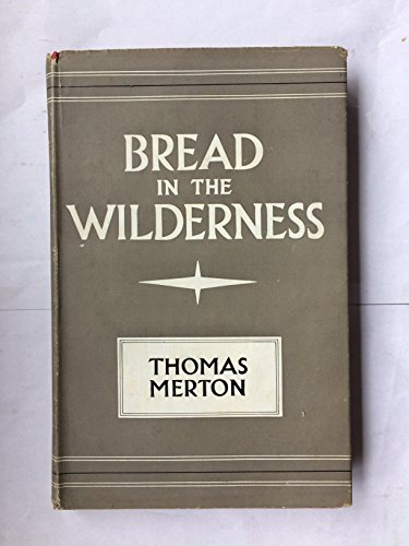 9781299805781: Bread in the Wilderness