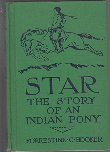 9781299811683: Star;: The story of an Indian pony,