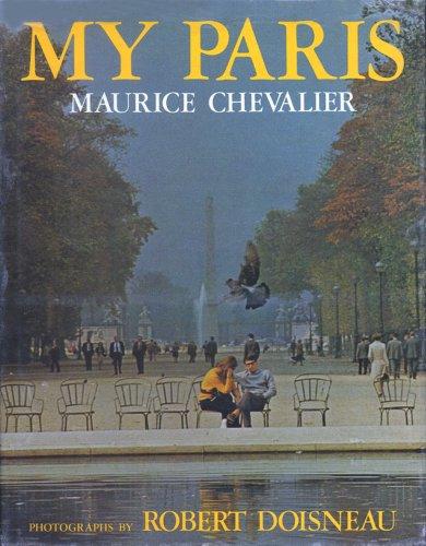 My Paris [Hardcover]: Chevalier, Maurice