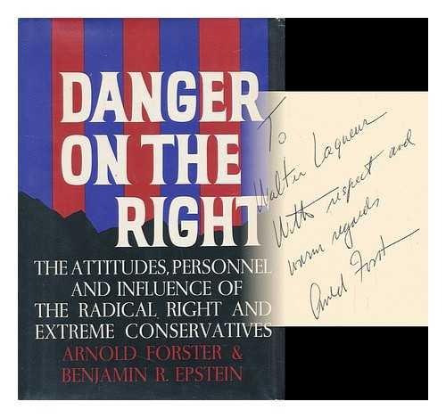 Danger on the Right: Arnold Forster, Benjamin R. Epstein