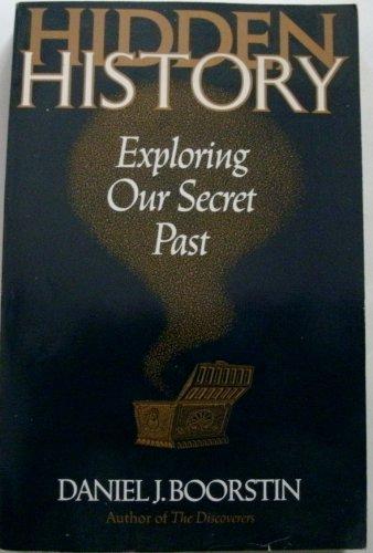 9781299876316: Hidden History (Exploring Our Secret Past)