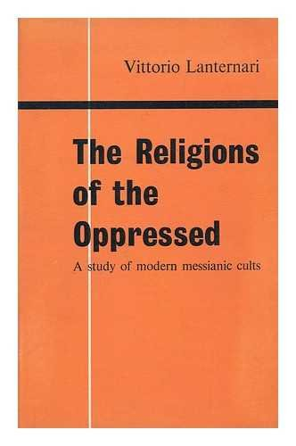 9781299888852: The Religions of the Oppressed - A Study of Modern Messianic Cults