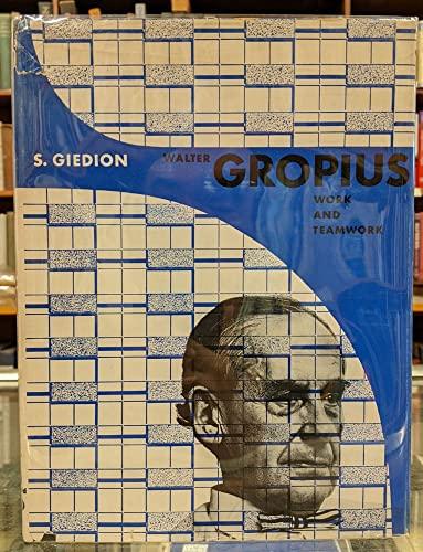 9781299891807: Walter Gropius Work and Teamwork
