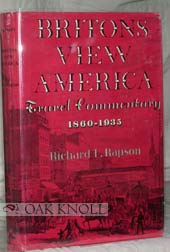 9781299904149: Britons view America: travel commentary, 1860-1935