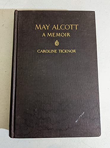 9781299912731: May Alcott;: A memoir,