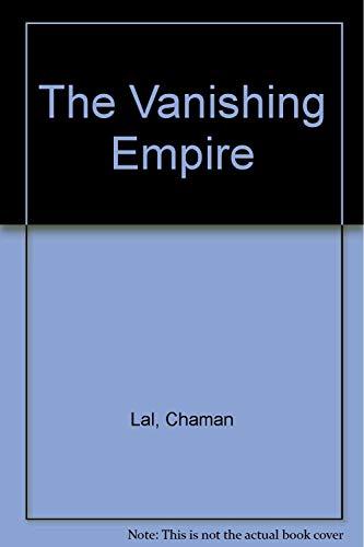 9781299924741: The Vanishing Empire