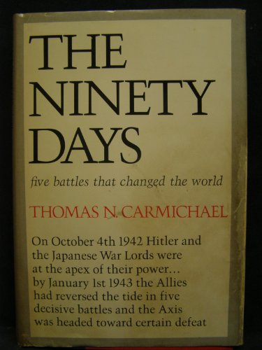 9781299930445: The ninety days