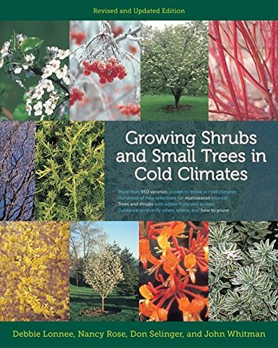 9781299947894: Growing Shrubs and Small Trees in Cold Climates: Revised and Updated Edition