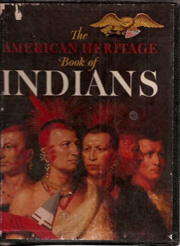 9781299956520: The american heritage book of indians