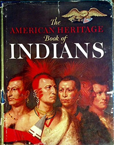 9781299956520: The American heritage book of Indians,
