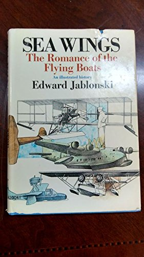 9781299957084: Sea Wings The Romance of the Flying Boats