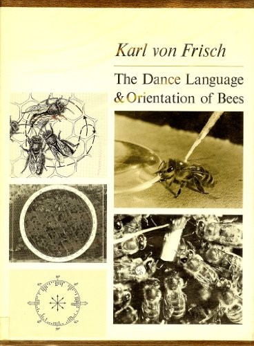 9781299967632: The dance language and orientation of bees