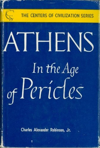 9781299969919: Athens in the Age of Pericles