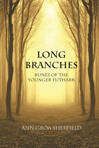 9781300007487: Long Branches: Runes of the Younger Futhark