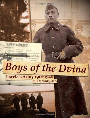 9781300015918: Boys of the Dvina - Latvia's Army 1918-1940