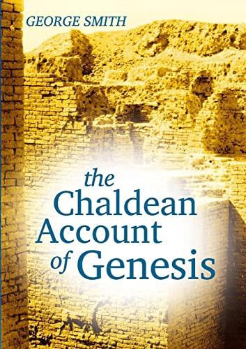 9781300025641: The Chaldean Account Of Genesis