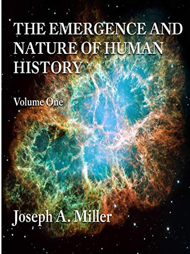 9781300029328: THE EMERGENCE AND NATURE OF HUMAN HISTORY Volume One (Volume 1)