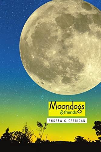 9781300034186: Moondogs & friends