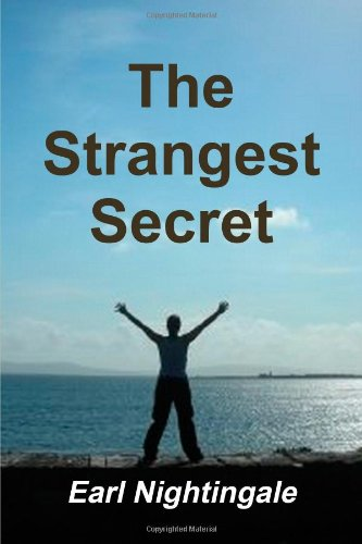 The strangest secret (9781300037699) by Earl Nightingale