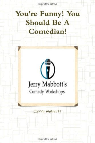 9781300043003: You're Funny! You Should Be A Comedian!