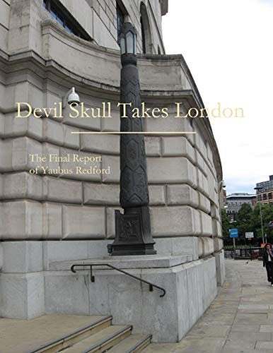 Devil Skull Takes London (Paperback): Yaubus Redford