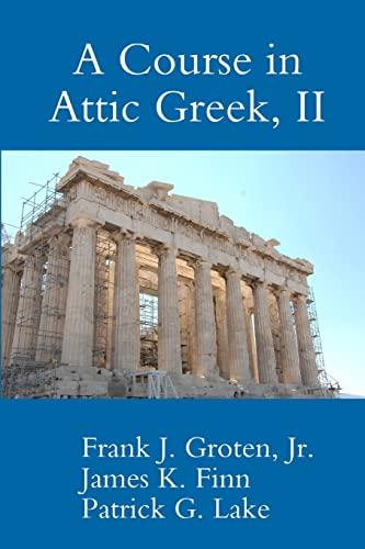 9781300053231: A Course in Attic Greek, Ii