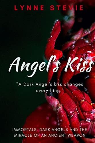 9781300059882: Angel's Kiss
