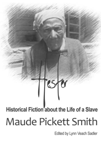 9781300063711: Hester: Historical Fiction About the Life of a Slave