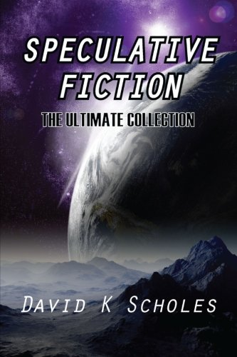 9781300065371: Speculative Fiction The Ultimate Collection