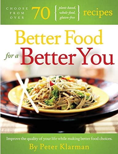 9781300065517: Better food for A Better You