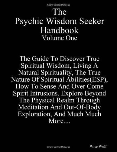 9781300078388: The psychic wisdom seeker handbook