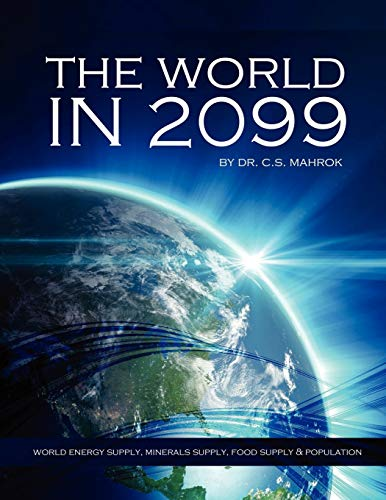 9781300114970: The World in 2099
