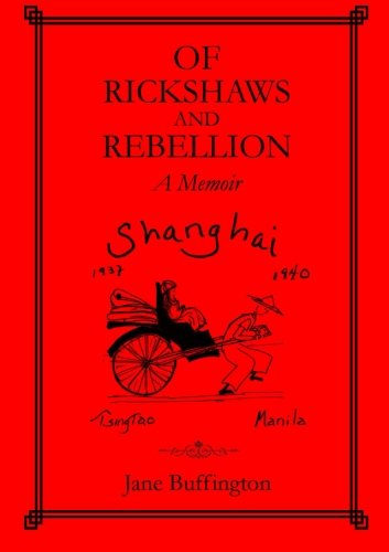 9781300119579: Of Rickshaws and Rebellion