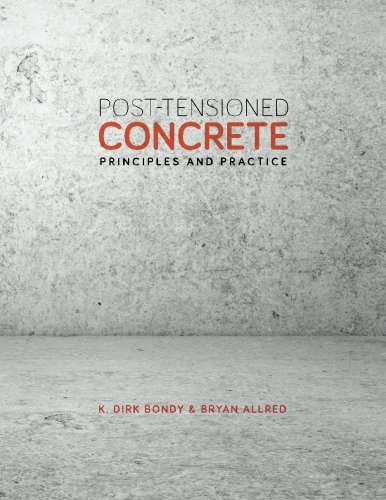 9781300121428: Post-Tensioned Concrete - Principles and Practice