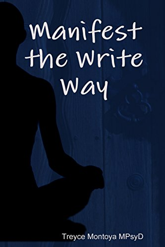 Manifest the Write Way: Treyce Montoya
