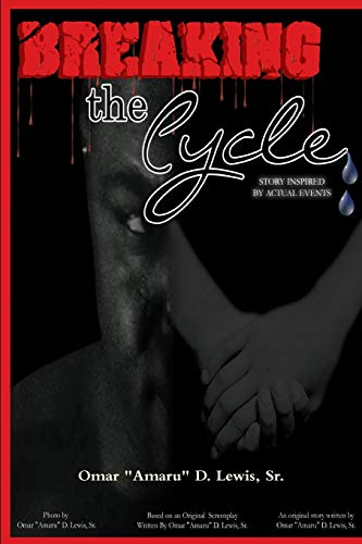 Breaking the Cycle (Paperback): Author Omar Amaru