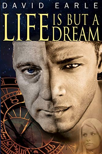 Life Is But A Dream: Earle, David