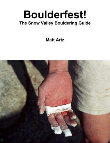 9781300179399: Boulderfest! The Snow Valley Bouldering Guide