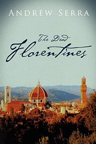 9781300195559: The Dead Florentines