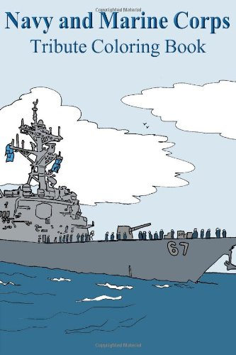 9781300199700: Navy and Marine Corps Tribute Coloring Book