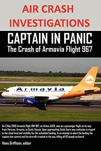 9781300208310: Air Crash Investigations Captain In Panic The Crash of Armavia Flight 967