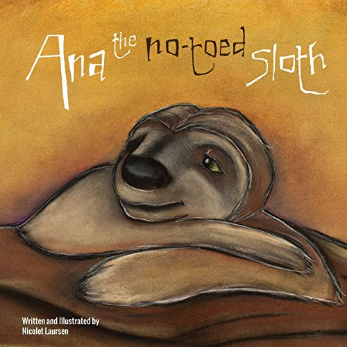 9781300224198: Ana the No-toed Sloth