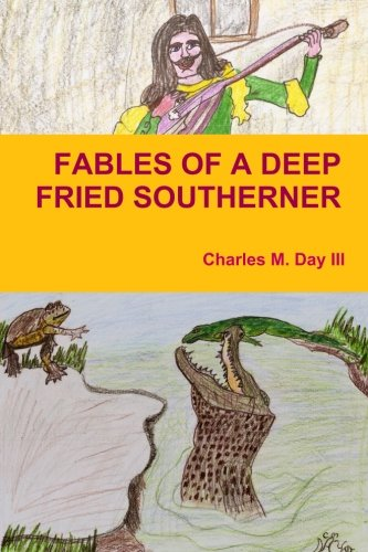 9781300230915: Fables Of A Deep Fried Southerner